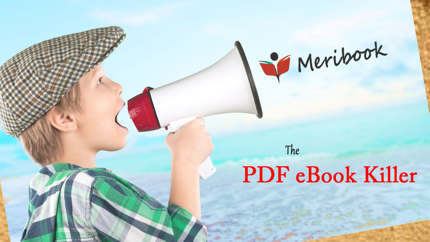 Meribook - The PDF eBook Killer!